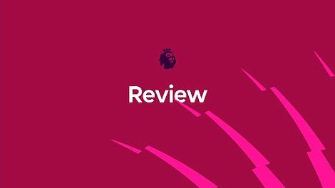 Premier League Review - podsumowanie kolejki